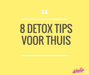 8 detox tips voor thuis