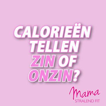 Calorieën tellen, zin of onzin?