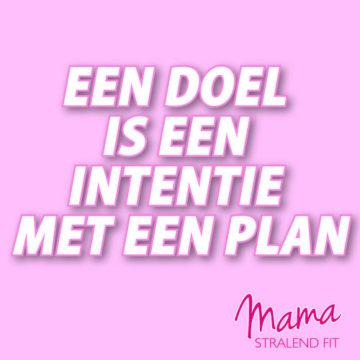 Een doel is een intentie met een plan