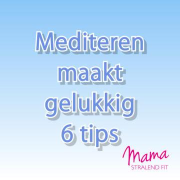 Mediteren maakt gelukkig: 6 tips