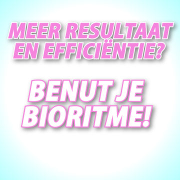 Meer resultaat en efficiënter? Benut je bioritme!