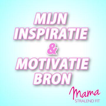 Mijn inspiratie- en motivatiebron