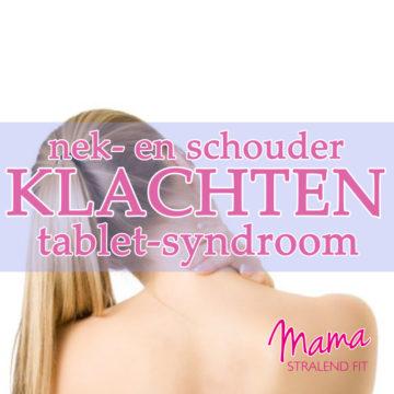 Nek- en schouderklachten: Tablet Syndroom?