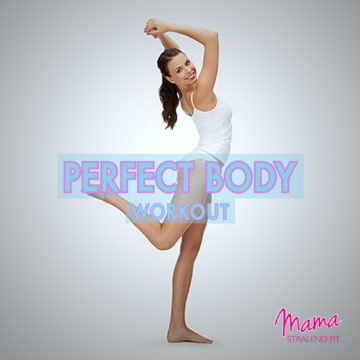 Perfect Body Workout voor een perfect lichaam