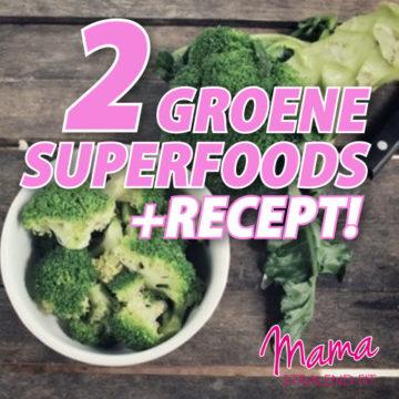 Twee groene superfoods + recept voor sandwichspread