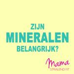 zijn-mineralen-belangrijk?