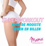 Superworkout voor de mooiste benen en billen