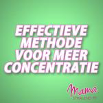 effectieve-methode-voor-meer-concentratie