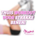 thuis-workout-voor-strakke-benen