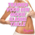 trainen-voor-een-mooie-slanke-taille-deel-3