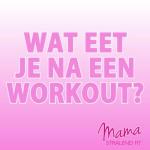 eten-na-een-workout